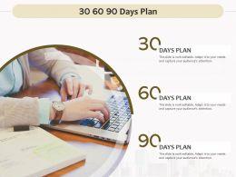 30 60 90 Days Plan Management L888 Ppt Powerpoint Presentation Ideas