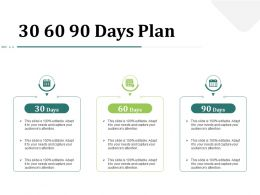 30 60 90 Days Plan N299 Powerpoint Presentation Graphic Images