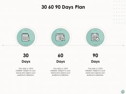 30 60 90 Days Plan Strategy Process Ppt Powerpoint Presentation Summary Background Designs