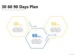 30 60 90 Days Plan Timeline F879 Ppt Powerpoint Presentation Diagram Lists