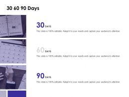 30 60 90 Days Timeline F806 Ppt Powerpoint Presentation Outline Slideshow
