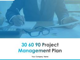 30 60 90 Project Management Plan Examples Of Activities Powerpoint Presentation Slides