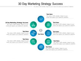 30 Day Marketing Strategy Success Ppt Powerpoint Presentation Inspiration Smartart Cpb