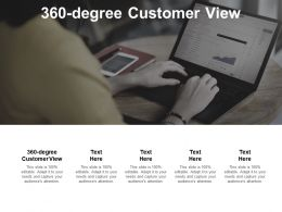 360 Degree Customer View Ppt Powerpoint Presentation Outline Infographics Cpb