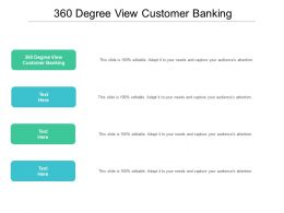 360 Degree View Customer Banking Ppt Powerpoint Presentation Inspiration Cpb