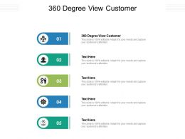360 Degree View Customer Ppt Powerpoint Presentation Ideas Structure Cpb