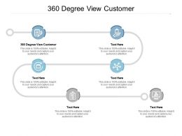 360 Degree View Customer Ppt Powerpoint Presentation Show Shapes Cpb