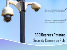 360 Degrees Rotating Security Camera On Pole