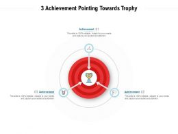 3 Achievement Pointing Towards Trophy