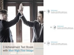 3 Achievement Text Boxes With Man High Five Image