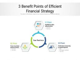 3 Benefit Points Of Efficient Financial Strategy