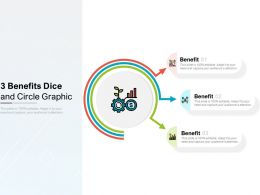3 Benefits Dice And Circle Graphic