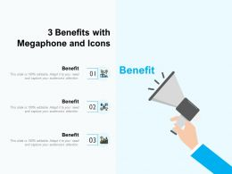 3 Benefits With Megaphone And Icons