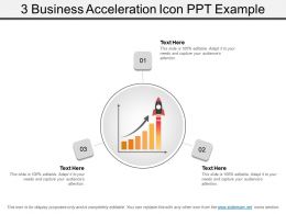 3 Business Acceleration Icon Ppt Example