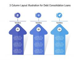 3 Column Layout Illustration For Debt Consolidation Loans Infographic Template