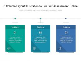 3 Column Layout Illustration To File Self Assessment Online Infographic Template
