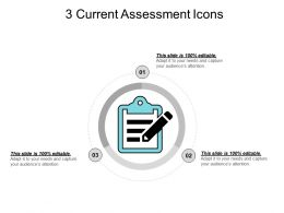 3 Current Assessment Icons Ppt Example File