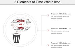 3 Elements Of Time Waste Icon Sample Of Ppt