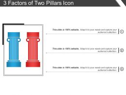 3 Factors Of Two Pillars Icon Powerpoint Graphics