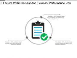 3 Factors With Checklist And Tickmark Performance Icon