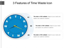 3 Features Of Time Waste Icon PowerPoint Presentation