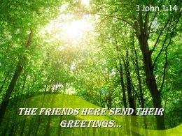 3 John 1 14 The Friends Here Send Powerpoint Church Sermon