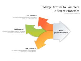 3 Merge Arrows To Complete Different Processes