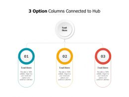 3 Option Columns Connected To Hub