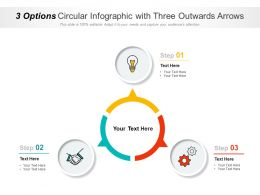 3 Options Circular Infographic With Three Outwards Arrows