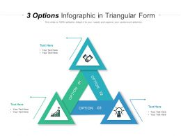3 Options Infographic In Triangular Form
