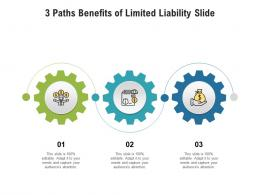 3 Paths Benefits Of Limited Liability Slide Infographic Template