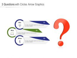 3 Questions With Circles Arrow Graphics