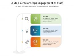 3 Step Circular Steps Engagement Of Staff Infographic Template