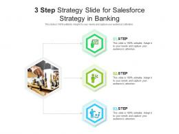 3 Step Strategy Slide For Salesforce Strategy In Banking Infographic Template