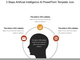 3 Steps Artificial Intelligence Ai Powerpoint Template Icon Sample Of Ppt