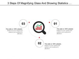 3 Steps Of Magnifying Glass And Showing Statistics Performance Icon