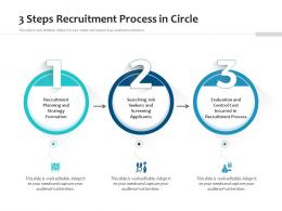 3 Steps Recruitment Process In Circle