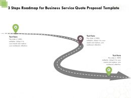 3 Steps Roadmap For Business Service Quote Proposal Template Ppt Powerpoint Icon