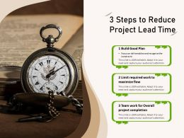 3 Steps To Reduce Project Lead Time