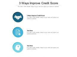 3 Ways Improve Credit Score Ppt Powerpoint Presentation Icon Slide Cpb