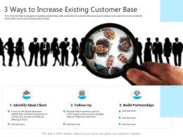 3 Ways To Increase Existing Customer Base