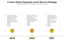 3 Years Online Payments And E Service Strategy