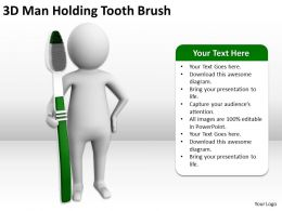3D-Man Holding Tooth Brush Ppt Graphics Icons PowerPoint