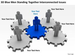 3D Blue Men Standing Together Interconnected Issues Ppt Graphics Icons