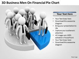 3D Business Men On Financial Pie Chart Ppt Graphics Icons Powerpoint
