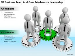 3D Business Team And Gear Mechanism Leadership Ppt Graphics Icons Powerpoin
