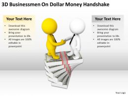 3D Businessmen On Dollar Money Handshake Ppt Graphics Icons Powerpoin