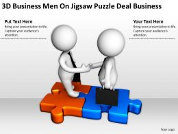 3D BusinessMen On Jigsaw Puzzle Deal Business Ppt Graphics Icons Powerpoin