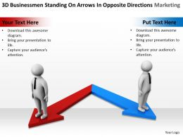 3d_businessmen_standing_on_arrows_in_opposite_direction_marketing_ppt_graphics_icons_Slide01