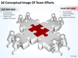 3d Conceptual Image Of Team Efforts Ppt Graphics Icons